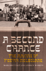Book Launch: A Second Chance: The Making of Yiddish Melbourne @ The Australian Centre for Jewish Civilisation, H1.16, Ground floor, Building H Monash Caulfield Campus | Caulfield East | Victoria | Australia